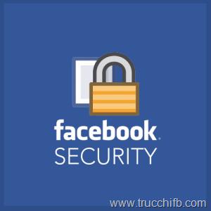 10 impostazioni per aumentare la sicurezza del tuo account Facebook