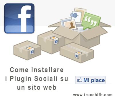 Come aggiungere i plugin sociali di Facebook ad un sito