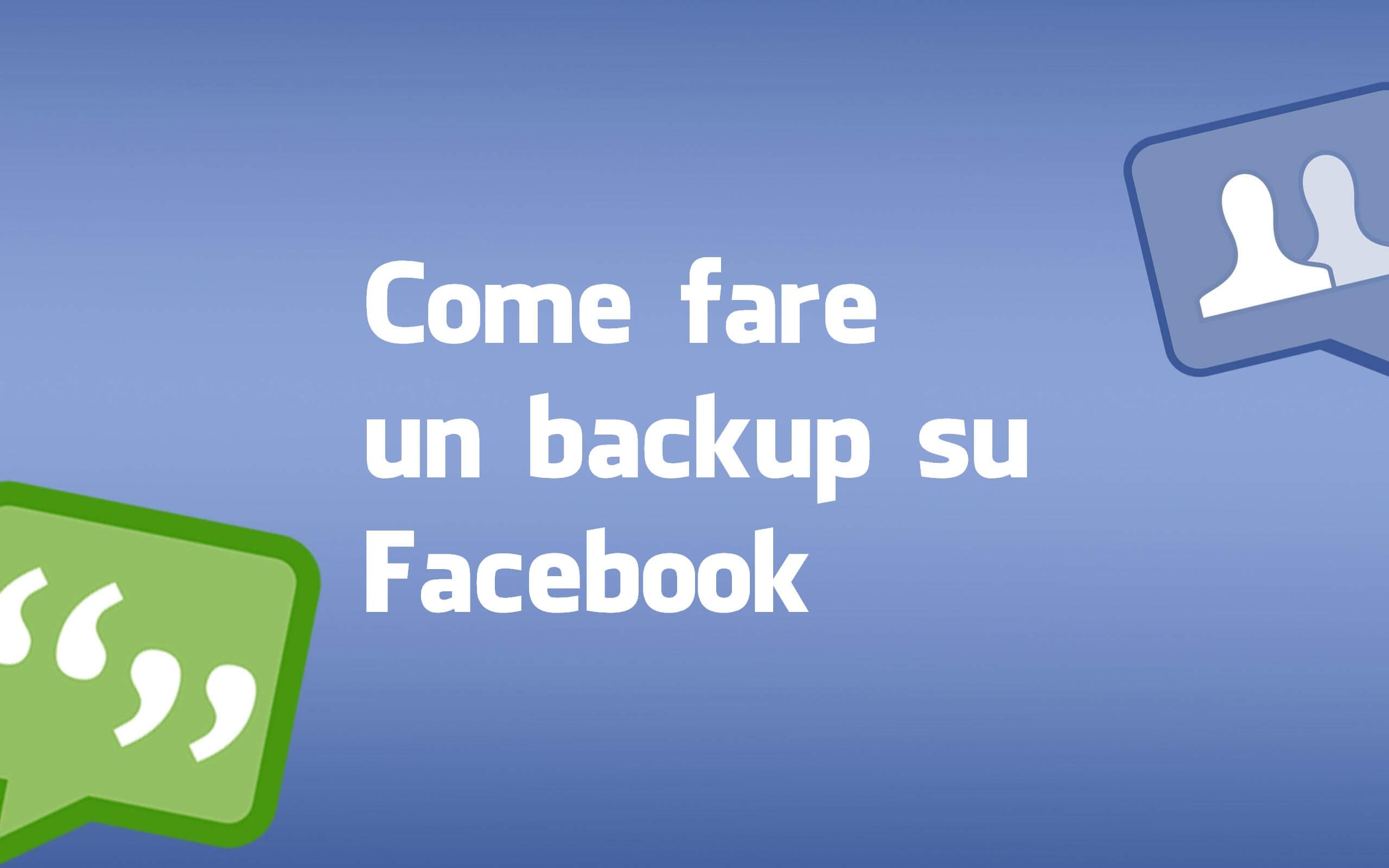 Come fare un backup del profilo su Facebook