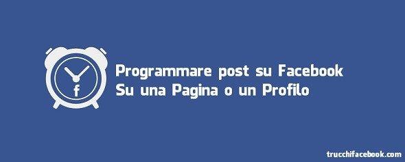 programmare pubblicazioni Facebook