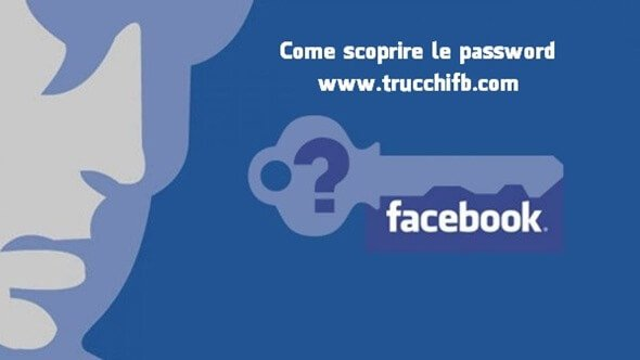 Scoprire password Facebook