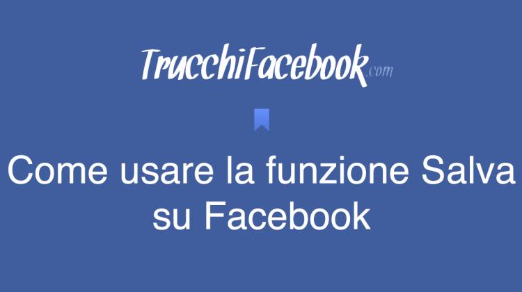 Come usare la funzione salva su Facebook