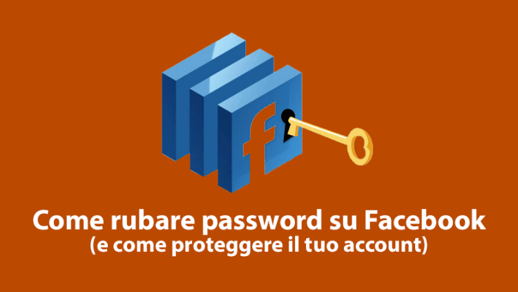 Come rubare password Facebook
