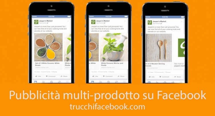 Come creare inserzioni multi-prodotto su Facebook