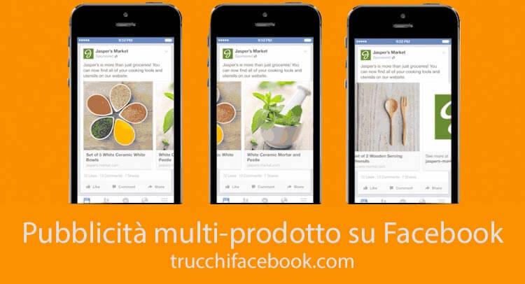 Pubblicità multi prodotto Facebook