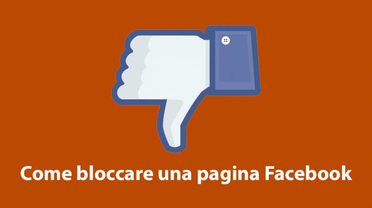Come bloccare una pagina Facebook