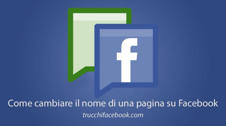 Come cambiare nome ad una Pagina Facebook