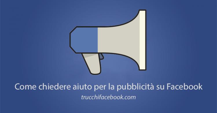 Come Chiedere Aiuto per la Pubblicità su Facebook