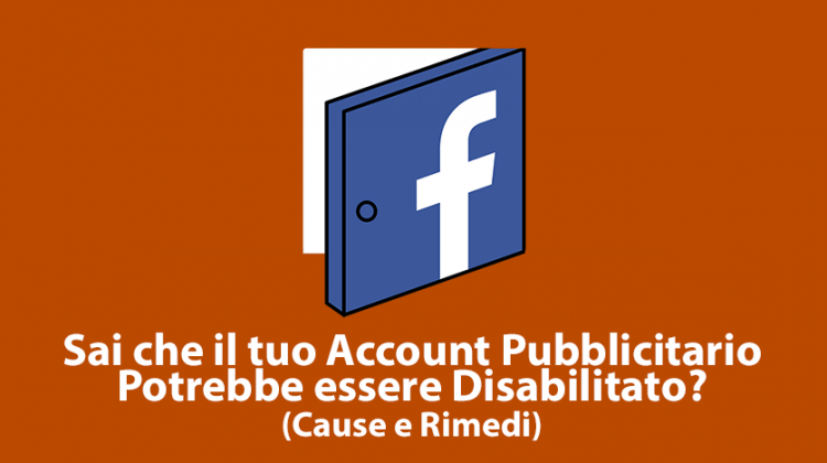 Account Pubblicitario Disabilitato – Cause e Rimedi
