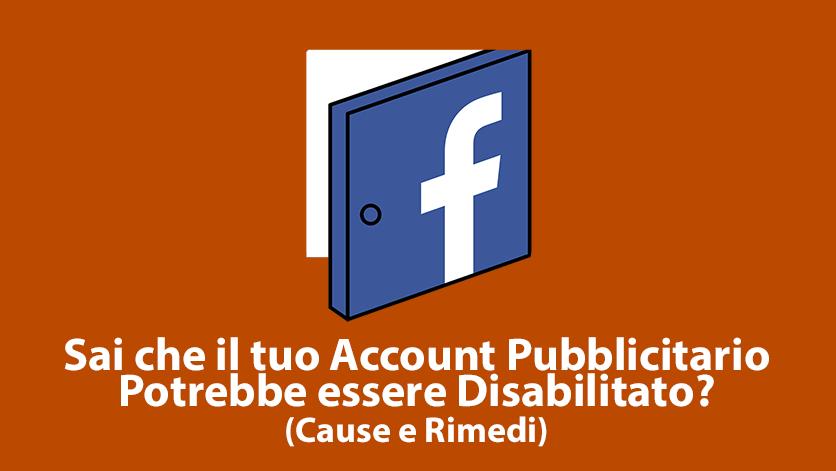 Account pubblicitario disabilitato su facebook for Alto pericolo il tuo account e stato attaccato