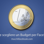 Come scegliere un Budget per le Facebook Ads