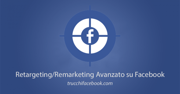 Retargeting Facebook Avanzato