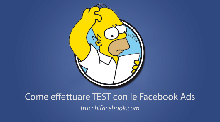 Come effettuare test con Facebook Ads