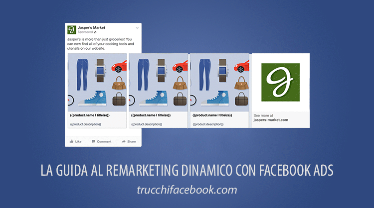 Guida al Remarketing Dinamico con Facebook Ads