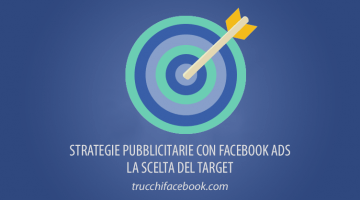 Strategie Pubblicitarie con Facebook Ads: Target