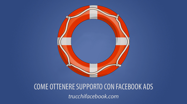 Come ricevere assistenza con Facebook Ads