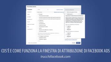 Come configurare la finestra di attribuzione di Facebook Ads