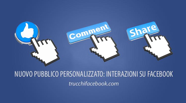 Come usare il Pubblico Personalizzato per Interazioni su Facebook