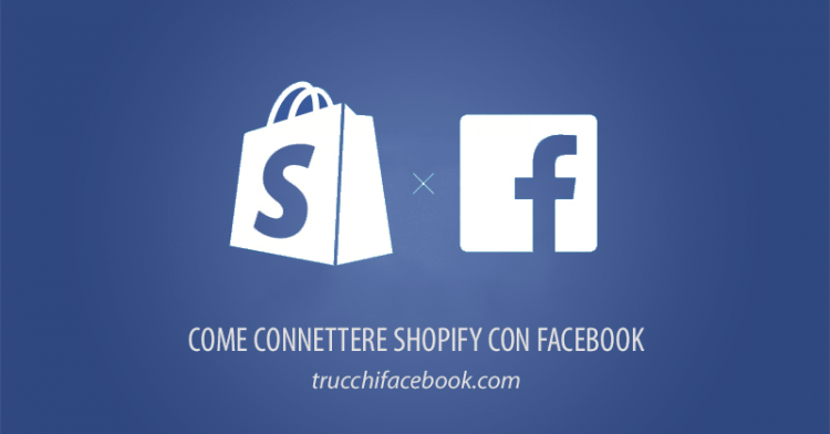 Connettere Shopify con Facebook
