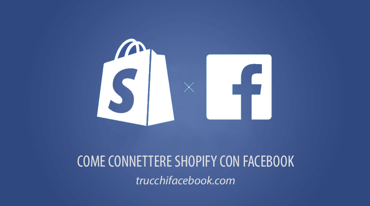 Come connettere Shopify con Facebook