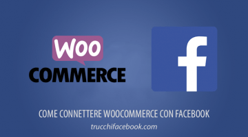 Come connettere WooCommerce con Facebook