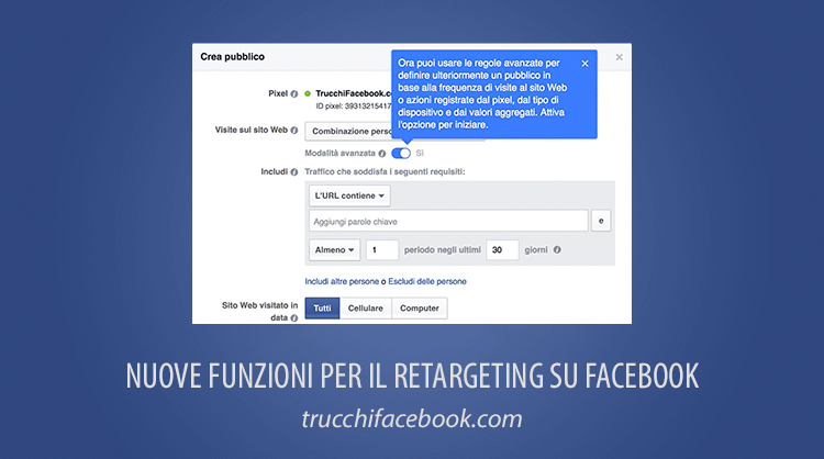 Aggiornamenti al Retargeting (o Remarketing) su Facebook