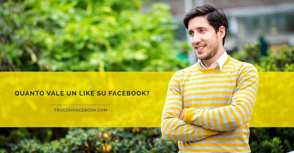 Quanto vale un like su Facebook