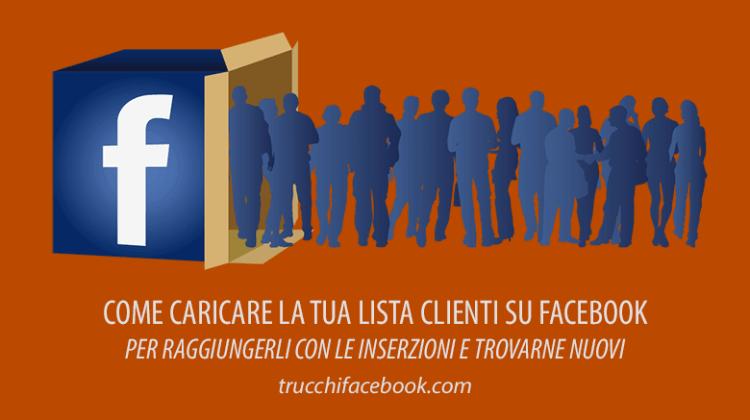 Come caricare la tua lista clienti su Facebook