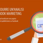 Come condurre un'analisi di Facebook Marketing