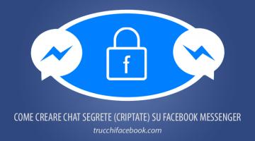 Come creare conversazioni segrete su Messenger