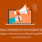 Come configurare regole automatiche con Facebook Ads