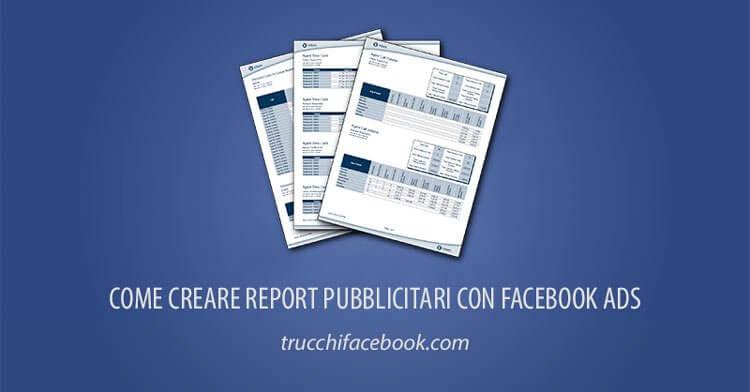 Creare report pubblicitari con Facebook
