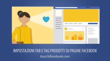 Come configurare Tab e taggare prodotti su Pagine Facebook