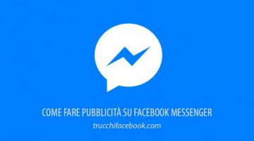Come fare pubblicità su Facebook Messenger