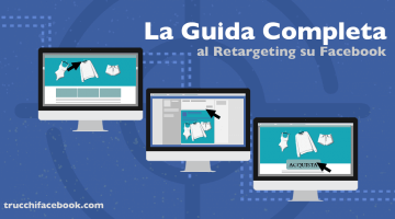 Guida Completa al Facebook Retargeting