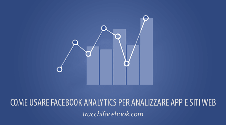 Come usare Facebook Analytics