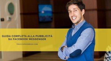 Guida alla pubblicità su Facebook Messenger